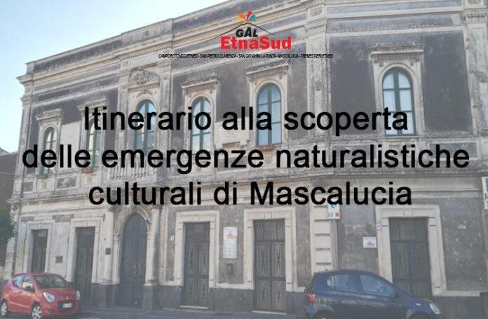 Itinerario alla scoperta delle emergenze naturalistiche culturali di Mascalucia